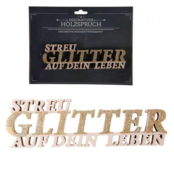 "Parts4living Holzschrift ""Streu Glitter auf dein Leben"" Schriftzug beige 6x19 cm"